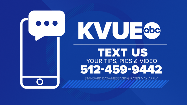 Text KVUE your story tips and questions