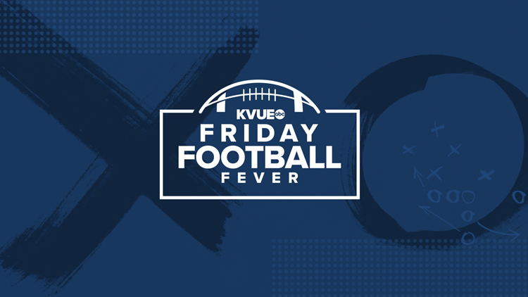 WATCH: KVUE Friday Football Fever -- Sept. 13