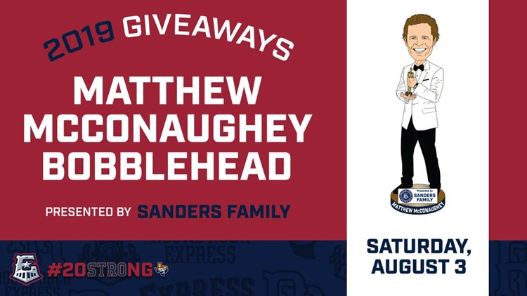 Want a Matthew McConaughey bobblehead? Be one of the first 2,500 fans to show up to this Round Rock Express game