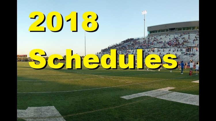 2018 Weekly Schedules for area high school football teams.Note that schedules are subject to change. Please confirm with the schools about dates, times and locations.Join us for Friday Football Fever at 10:35 on KVUE, starting August 31st.