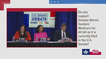 KVUE U.S. Senate Democratic debate: Candidates address whether or not they support Bernie Sanders' Medicare for all bill