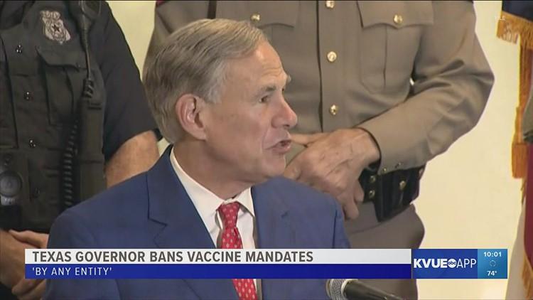 Texas Gov. Greg Abbott bans vaccine mandates 'by any entity'