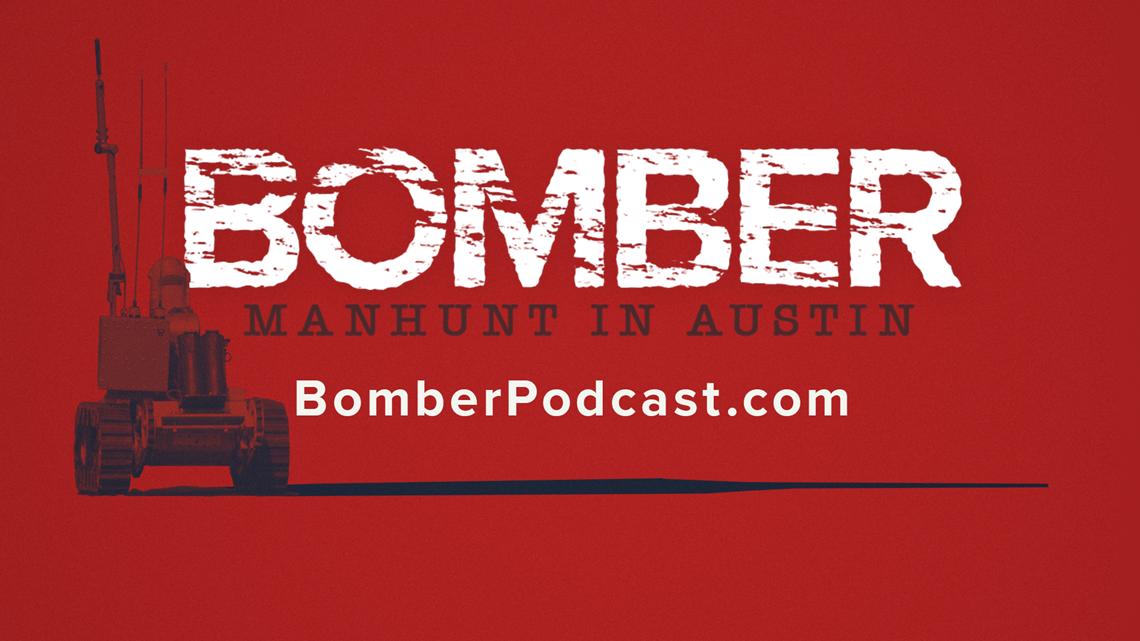 'BOMBER: Manhunt in Austin' podcast now streaming