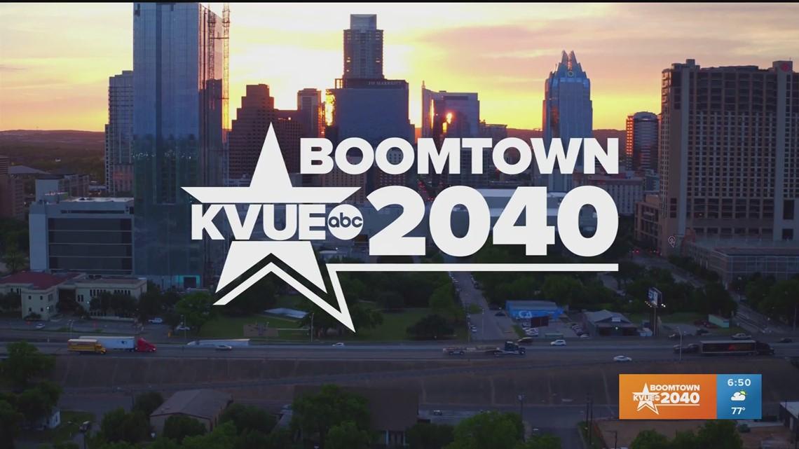 Boomtown2040   Austin, Texas   kvue com