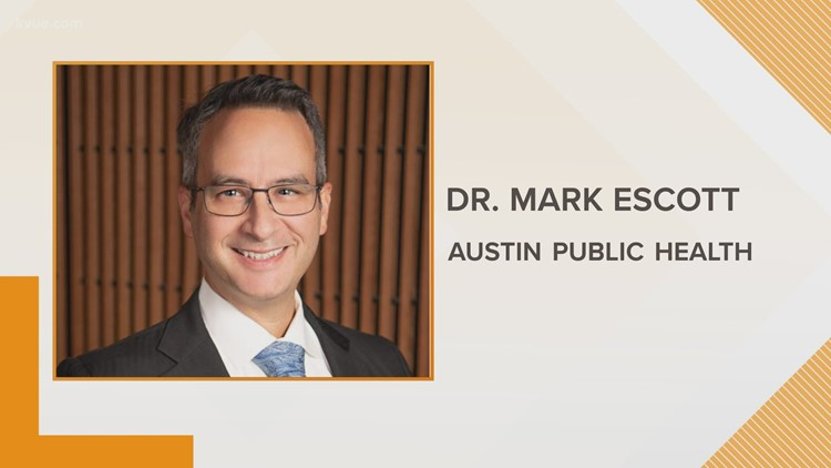 Dr. Mark Escott to transition to chief medical officer; Austin announces next medical director